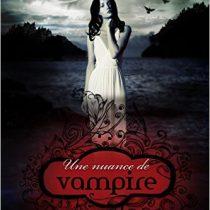 Une nuance de vampire de Bella forrest
