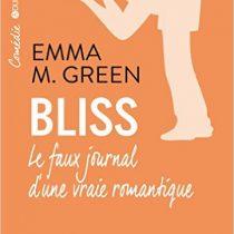 Bliss, l'intégrale d'Emma GREEN